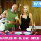 Natural Flu And Cold Fighting Tonic – Immunity Boosting!