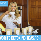 My Favorite Detoxing Teas/ Chai Tea