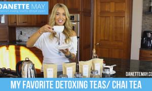 My Favorite Detoxing Teas/ Chai Tea