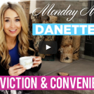 Conviction vs Convenience | Mindset Monday