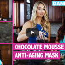 How To Make A Chocolate Mousse Anti-Aging Face Mask