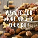 <thrive_headline click tho-post-34483 tho-test-222>Top 7 Nuts to Add to Your Diet (and Why You Should)</thrive_headline>