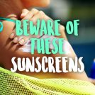 <thrive_headline click tho-post-34443 tho-test-219>Is Your Sunscreen Friend or Foe?</thrive_headline>