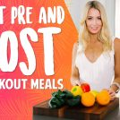 <thrive_headline click tho-post-39170 tho-test-267>Best Pre and Post Workout Meals</thrive_headline>