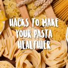 <thrive_headline click tho-post-39134 tho-test-262>One Simple Hack to Make Your Pasta Healthier</thrive_headline>