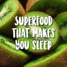 <thrive_headline click tho-post-41009 tho-test-272>Eat This Superfruit to Sleep like a Baby</thrive_headline>