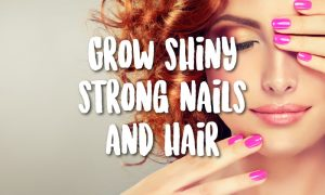 healthy hair and nails