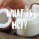 What the Heck is MCT and Should I Take it?