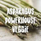 5 Ways Your Body Benefits from Asparagus