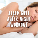 <thrive_headline click tho-post-43704 tho-test-310>5 Ways to Sleep Well (after a late night workout)</thrive_headline>