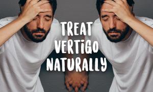 <thrive_headline click tho-post-44689 tho-test-334>7 All Natural Ways to Remedy Vertigo</thrive_headline>