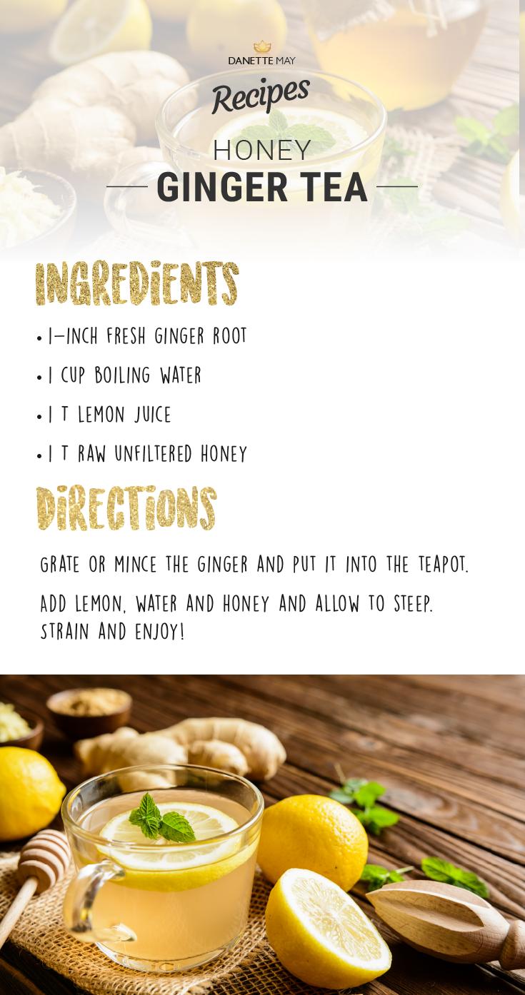 Danette May Recipe Honey Ginger Tea