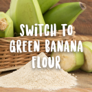 <thrive_headline click tho-post-45317 tho-test-342>Five Reasons You Should Start Using Green Banana Flour</thrive_headline>