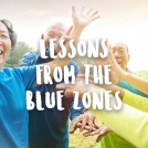 5 Things People Who Live in Blue Zones do Differently to Live Longer