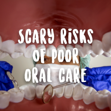 poor oral care disease risks