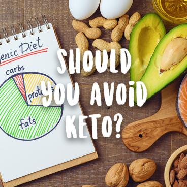 people should avoid keto