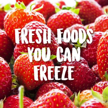 fresh foods to freeze