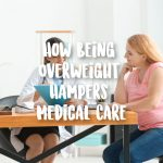 overweight medical care