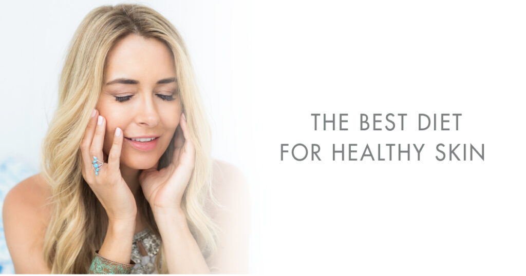 the best diet for healthy skin